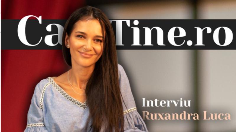 CaTine.Ro - Interviu Ruxandra Luca - Iubitoare